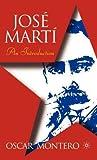 Jose Marta: An Introduction: An Introduction