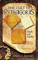 Cult of Pythagoras: Math and Myths