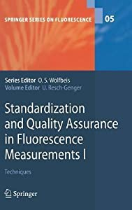Standardization and Quality Assurance in Fluorescence Measurements I: Techniques