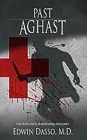 Past Aghast (Jack Bass Black Cloud Chronicles #2)