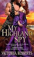My Highland Spy (Highland Spies, #1)