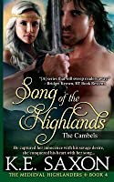 Song of the Highlands: The Cambels (The Medieval Highlanders, #4)