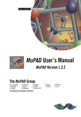 Mupad User's Manual: Multi-Processing Algebra Data Tool, Mupad Version 1.2.2