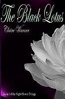 The Black Lotus (Night Flower, #1)