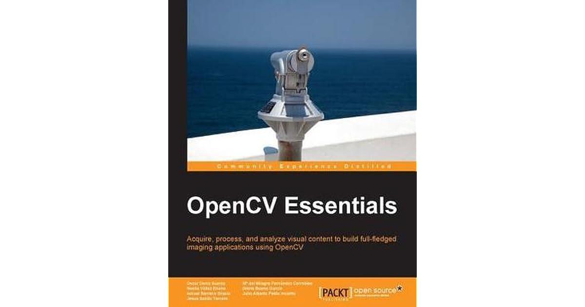 OpenCV Essentials by Oscar Deniz Suarez