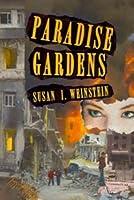 Paradise Gardens New Edition by Pelekinesis
