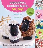 Cupcakes, Cookies  Pie, Oh, My!