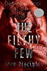 The Filthy Few (Iron Disciples MC #1)