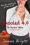 SCHOOLED 4.0
