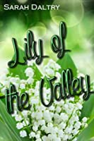 Lily of the Valley (Flowering, #1.5)