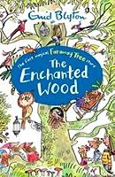 The Enchanted Wood (The Faraway Tree, #1)