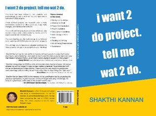 i want 2 do project. tell me wat 2 do. by Shakthi Kannan
