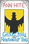 Ghouls, Fools, And Relationship Tools