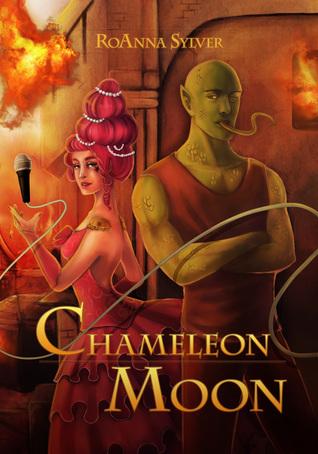Chameleon Moon (Chameleon Moon, #1)