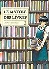 Le Maître des livres, tome #2 (Le Maître des livres #2)