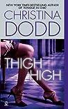 Thigh High (Fortune Hunter, #3)