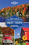 Lonely Planet New York  the Mid-Atlantic's Best Trips