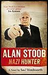 Alan Stoob: Nazi Hunter