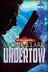 Undertow by Naomi Clark