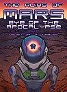 Eye of the Apocalypse (The Ruins of Mars, #3)