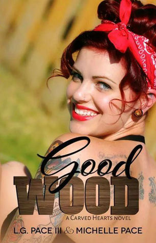 Good Wood (Carved Hearts, #1)