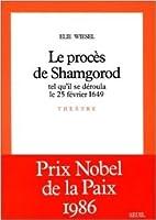 Le procès de Shamgorod, tel qu'il se déroula le 25 Fevrier 1649: Pièce en trois actes.