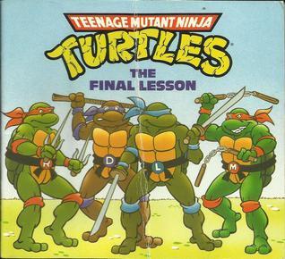 The Final Lesson (Teenage Mutant Ninja Turtles)