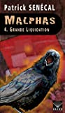 Grande liquidation (Malphas, #4)