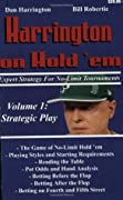 Harrington on Hold 'em: Expert Strategy for No-Limit Tournaments, Volume I: Strategic Play