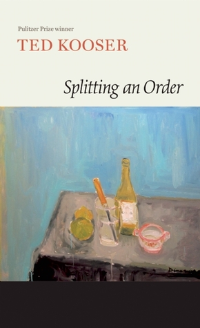 Splitting an Order by Ted Kooser