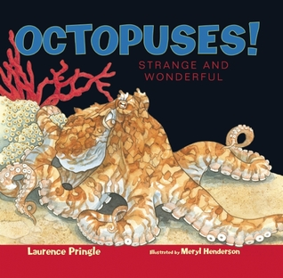 Octopuses!: Strange and Wonderful
