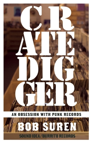 Crate Digger: An Obsession with Punk Records
