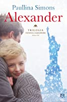 Alexander (The Bronze Horseman #3)