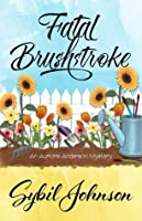 Fatal Brushstroke (Aurora Anderson Mystery #1)