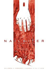 Nailbiter, Vol. 1: There Will Be Blood (Nailbiter, #1)