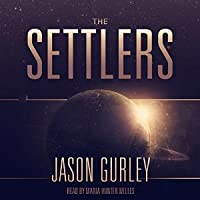 The Settlers (Movement Trilogy, #1)