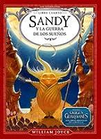 Sandy y la Guerra de los Sueños (Los Guardianes, #4)