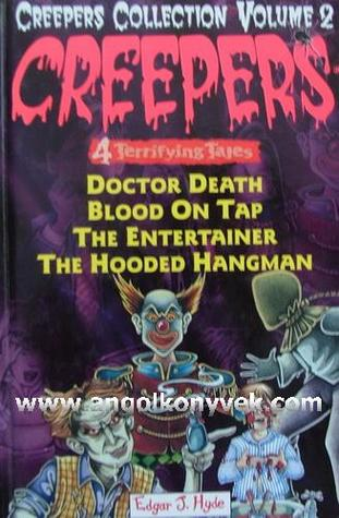 Doctor Death/Blood On Tap/The Entertainer/The Hooded Hangman (Creepers Collection Volume 2)