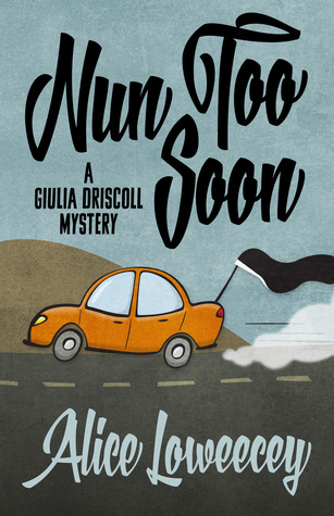 Nun Too Soon (Giulia Driscoll #1)