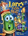 Larry Lights The Way (Veggie Tales: Values To Grow By)