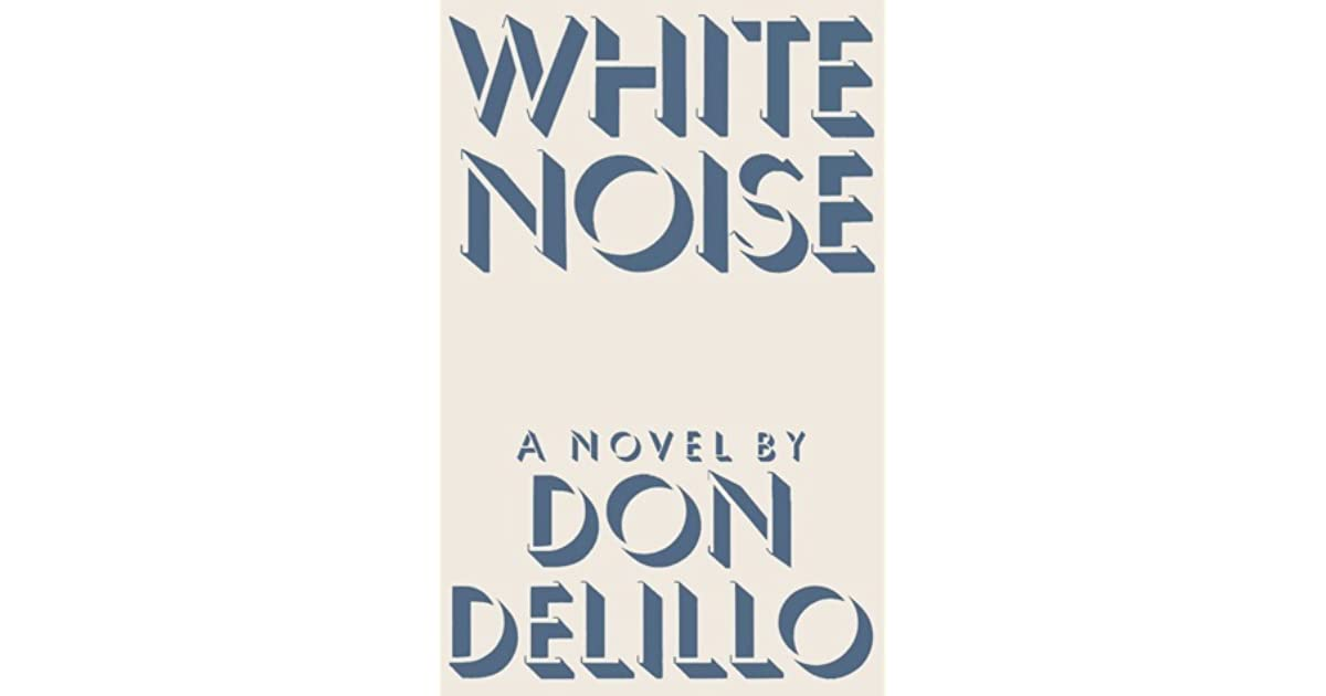 White Noise Book Cover : White noise by don delillo