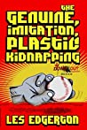 The Genuine Imitation Plastic Kidnapping audiobook review free