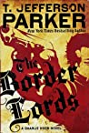 The Border Lords (Charlie Hood #4)
