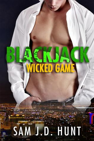 Blackjack: Wicked Game (The Thomas Hunt Series, #2)