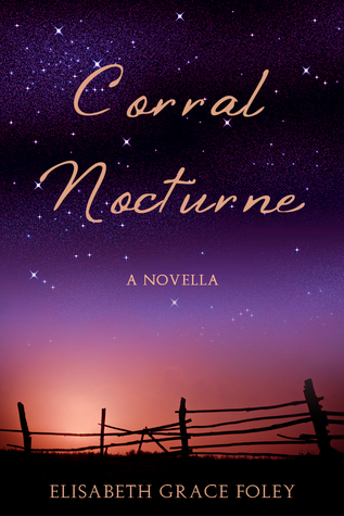 Corral Nocturne (Historical Fairytales #1)