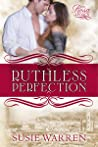 Ruthless Perfection (Rosa Legacy #1)