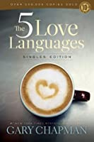 The 5 Love Languages: Singles Edition