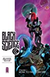 Black Science, Vol. 1 by Rick Remender