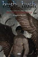Hush, Hush (Hush, Hush: Graphic Novel, #1)