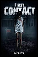 First Contact (Haunts For Sale #1)
